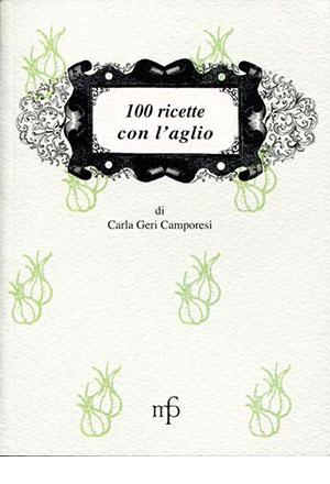 100 ricette con l'aglio