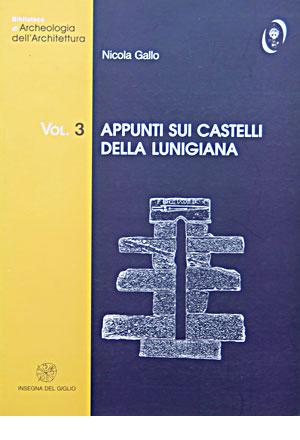 Appunti sui castelli della Lunigiana