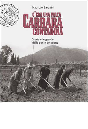 C'era una volta Carrara contadina