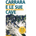 Carrara e le sue cave