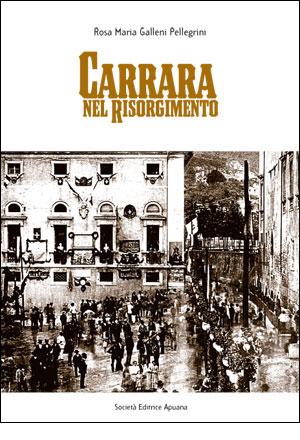 Carrara nel Risorgimento