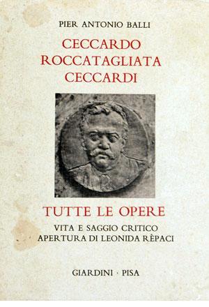 Ceccardo Roccatagliata Ceccardi. Tutte le opere - Cofanetto due volumi