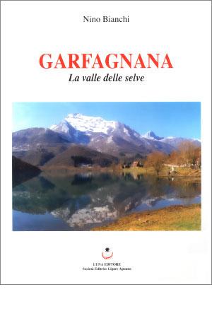 Garfagnana La valle delle selve