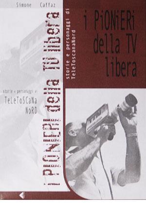 I Pionieri della TV libera