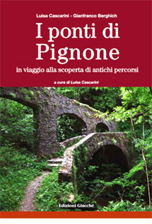 I ponti di Pignone