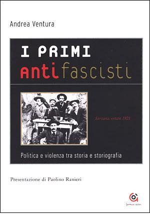 I primi antifascisti