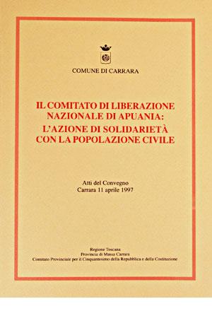 Il Comitato di Liberazione Nazionale di Apuania