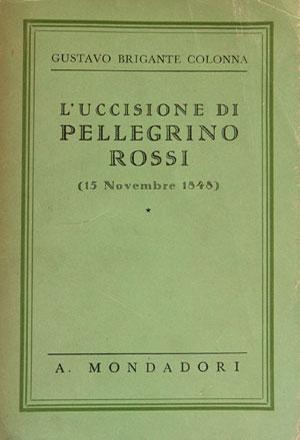 L'uccisione di Pellegrino Rossi (15 novembre 1848)