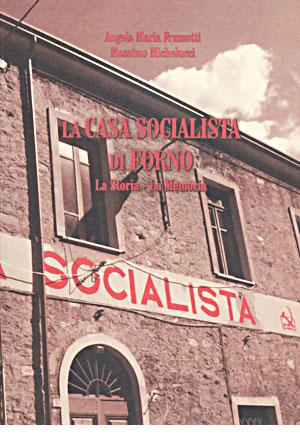 La casa socialista di Forno