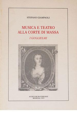 Musica e teatro alla corte di Massa