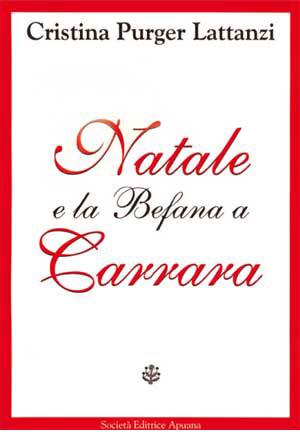 Natale e la Befana a Carrara