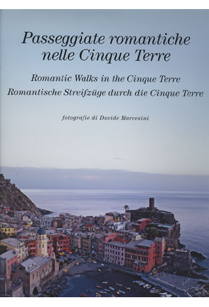Passeggiate romantiche nelle Cinque Terre