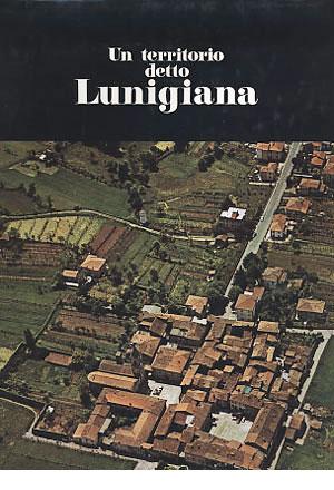 Un territorio detto Lunigiana