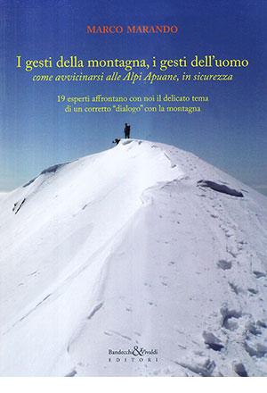 I gesti della montagna, i gesti dell'uomo