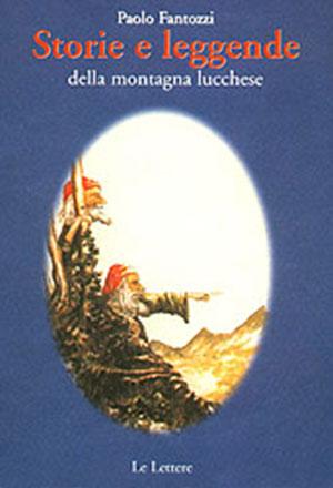 Storie e leggende della montagna lucchese