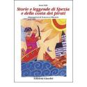 Storie e leggende di Spezia e della costa dei pirati