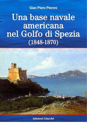 Una base navale americana nel Golfo di Spezia