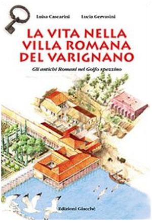 La vita nella villa romana del Varignano