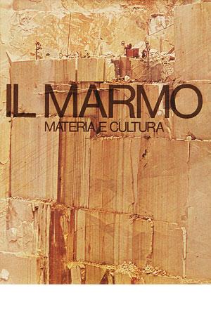 Il marmo, materia e cultura