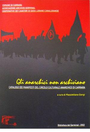 Gli anarchici non archiviano