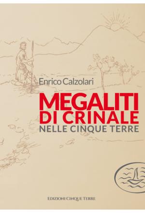 Megaliti di crinale nelle Cinque Terre