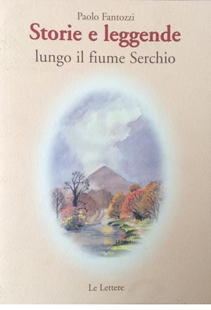 Storie e leggende lungo il fiume Serchio