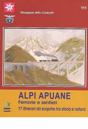 Alpi APuane Ferrovie e sentieri