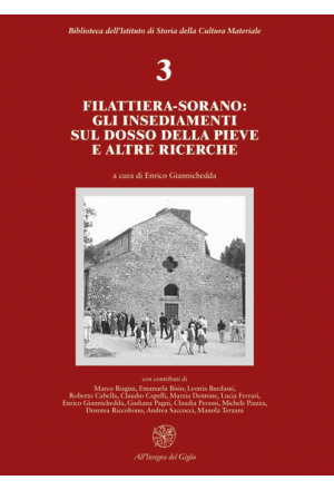 Filattiera-Sorano: gli insediamenti sul dosso della Pieve e altre ricerche