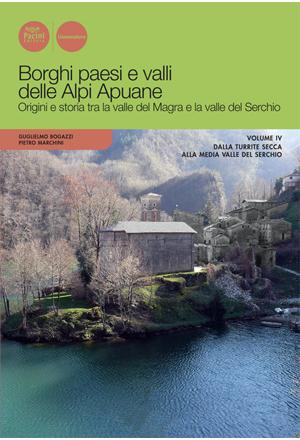 Borghi paesi e valli delle Alpi Apuane vol 3