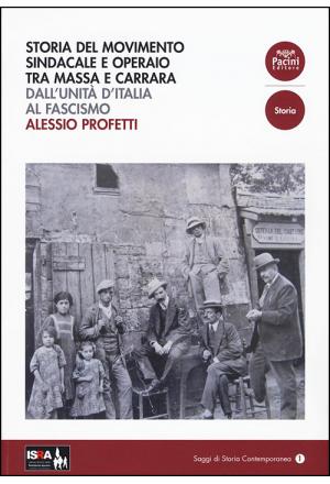 Storia del movimento sindacale e operaio tra Massa e Carrara
