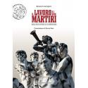 Il lavoro e i suoi martiri