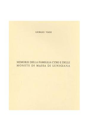 Memorie della famiglia Cybo e delle monete di Massa di Lunigiana