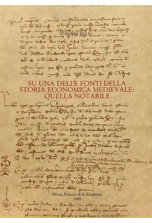 Su una delle fonti della storia economica medievale: quella notarile