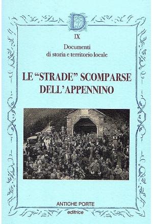 """Le """"strade"""" scomparse dell'Appennino"""