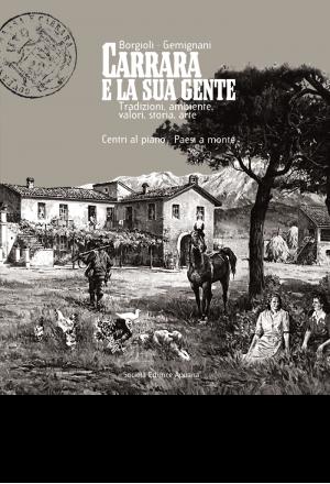 Carrara e la sua Gente - Centri al piano  · Paesi a monte