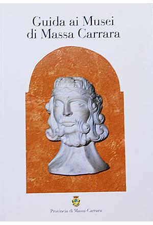 Guida ai Musei di Massa Carrara
