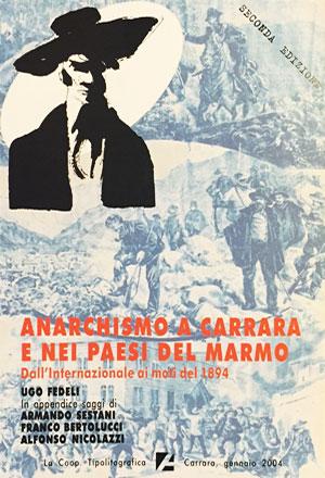 Anarchismo a Carrara e nei paesi del marmo