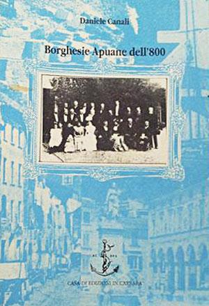 Borghesie Apuane dell'800