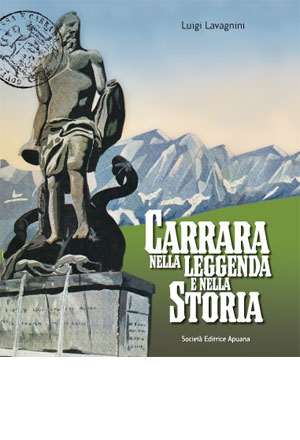 Carrara nella leggenda e nella storia