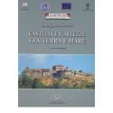 Castelli e Fortezze tra Terra e Mare