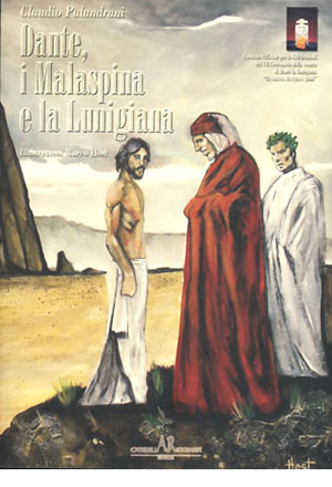 Dante, i Malaspina e la Lunigiana
