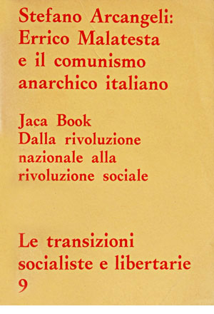 Errico Malatesta e il comunismo anarchico italiano