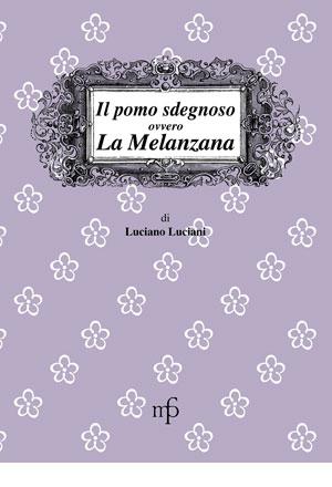 Il pomo sdegnoso ovvero la Melanzana