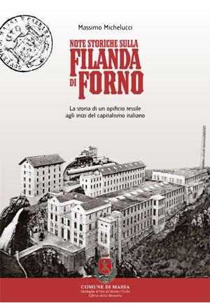 Note storiche sulla Filanda di Forno
