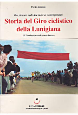 Storia del Giro ciclistico della Lunigiana