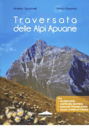 Traversata delle Alpi Apuane