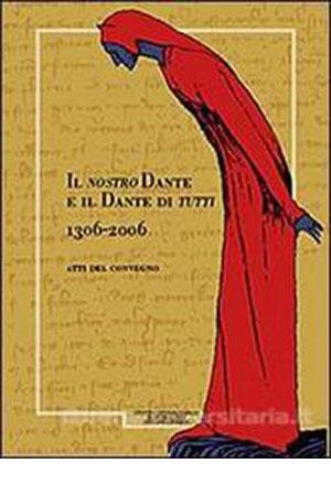 Il nostro Dante è il Dante di Tutti