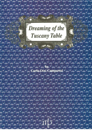 Dreaming of the Tuscany Table