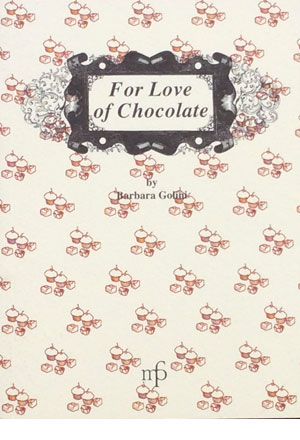 For Love of Chocolate