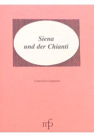 Siena und der Chianti